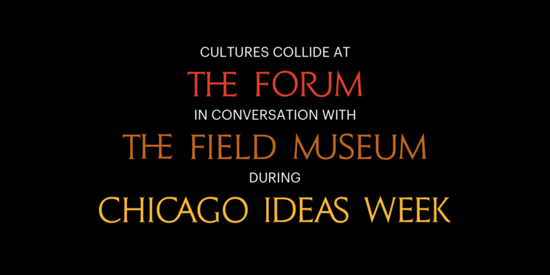 The Forum at Chicago Ideas Week