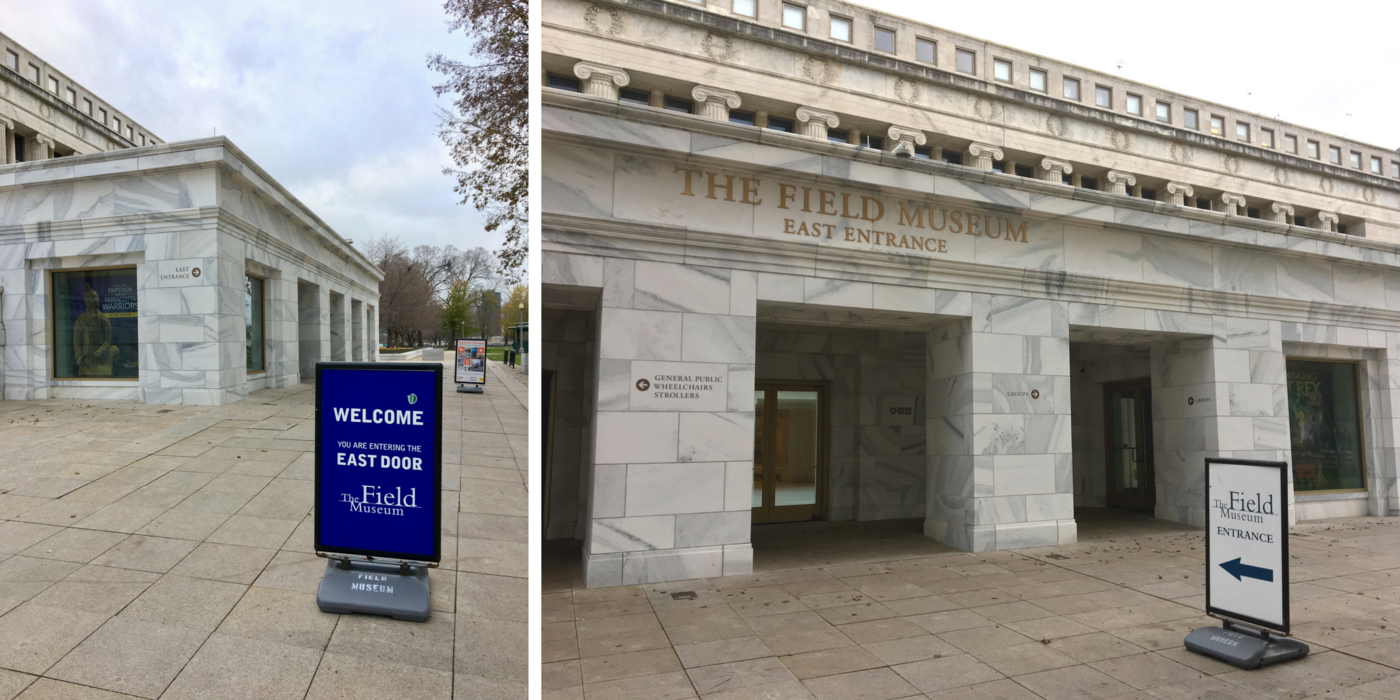 """Side by side photos showing different angle of the entrance to a marble building, with signs that read """"The Field Museum East Entrance"""""""